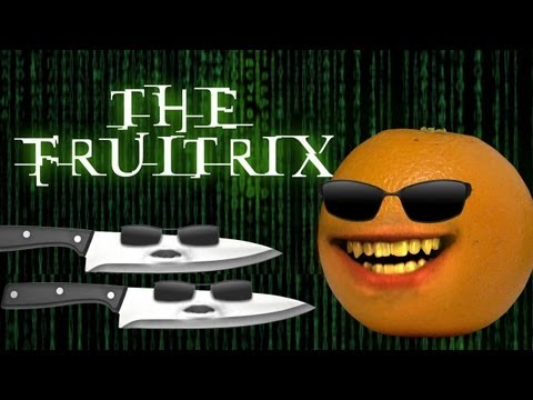 Annoying Orange - The Fruitrix