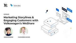 WeShare Webinar: Marketing Storylines & Engaging Customers