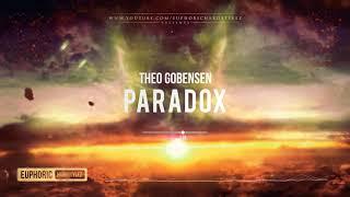 Theo Gobensen - Paradox [HQ Edit]