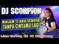 Dj Bintang Kehidupan - Ot Scorpion Serong Km 18