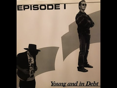 "Obscure 80's Bands ""Episode I - Young And In Debt"" (Complete Album)"