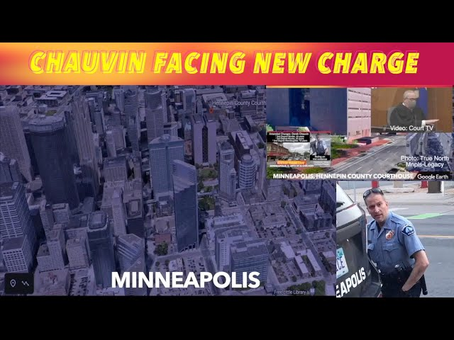 Chauvin Facing New Charge