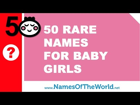 Unique Rare Exotic And Unusual Baby Girl Names