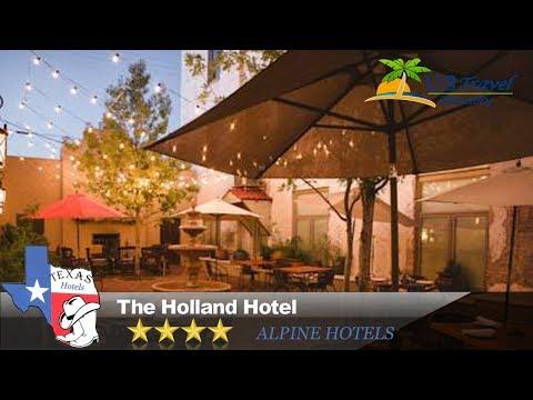 The Holland Hotel - Alpine Hotels, Texas