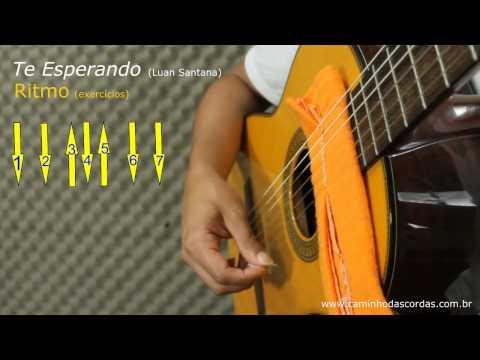 TE ESPERANDO Luan Santana - VIOLÃO batida - LIÇÃO 1 de 3 - CAMINHO DAS CORDAS