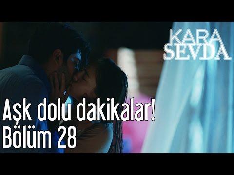 Kara Sevda 28. Bölüm - Aşk Dolu Dakikalar!