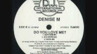 Denise M - Do You Love Me (Acid Down Mix) 1989 DJ International