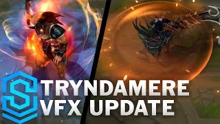 Tryndamere Visual Effect Update Comparison -  All Affected Skins | League Of Legends