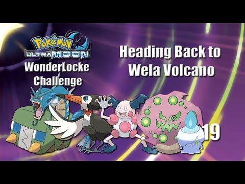 Pokemon Ultra Moon WonderLocke Challange - Heading Back to Wela Volcano (Ep 19)