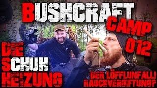 #012 - DIE SCHUHHEIZUNG - Löffel Unfall Rauchvergiftung? - Bushcraft Camp Lager Lagerbau Survival