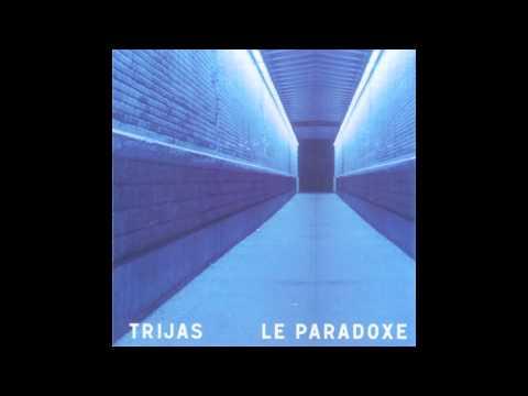 Trijas - Dla matière