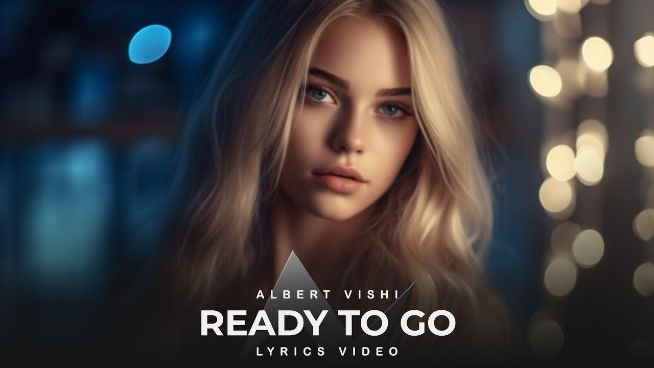 Alan Walker & Ariana Grande Style , Albert Vishi - Ready To Go
