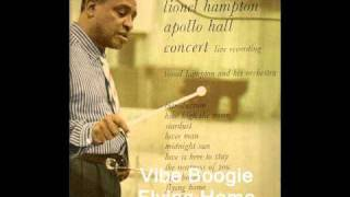 Vibe Boogie Flying Home: Lionel Hampton.(.Apollo Hall Concert)