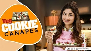 Veg Cookie Canapes | Shilpa Shetty Kundra | Healthy Recipes | The Art of Loving Food