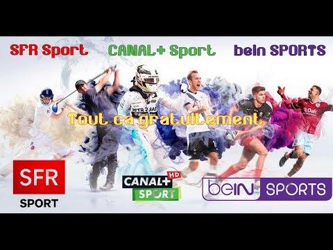 Comment regarder Gratuitement Bein Sport, Canal+Sport, SFR Sport etc... !
