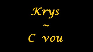 Krys | C vou - paroles