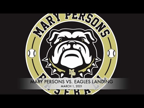 Mary Persons vs  Eagles Landing March 1, 2021 |