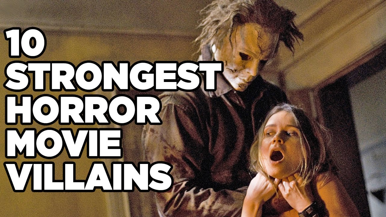 10 Strongest Horror Movie Villains