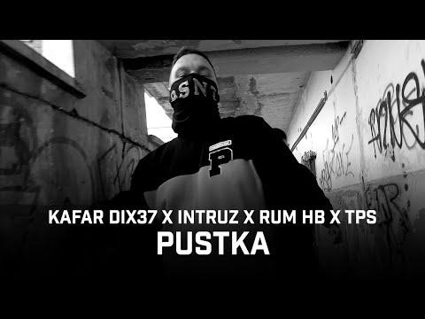 Kafar Dix37 ft. Intruz, RUM, TPS – Pustka