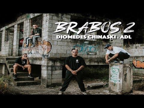 ADL & Diomedes Chinaski - Brabos 2 (prod. Índio)