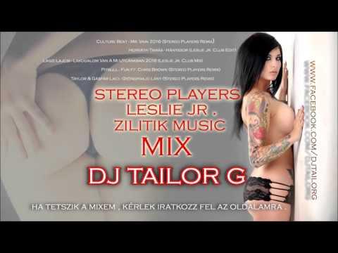 ♪ ▀█▀ Tailor G - Legjobb  bulizós mix 2016 (Leslie Jr. ZilitikM. Stereo Players)