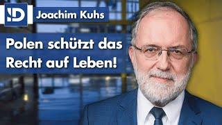 Joachim Kuhs | Polen schützt das Recht auf Leben!