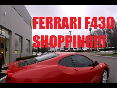 Shopping for a FERRARI F430! (Part 1)