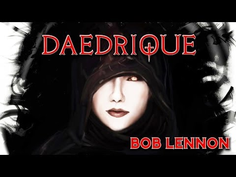 Daedrique - Hymne à Serana par Bob Lennon