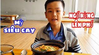 Sinh Nhật Ngố Rừng | Lần Đầu Lên Phố Ăn Mỳ Cay Hàn Quốc