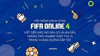 FIFA ONLINE 4 - NHÌN LẠI 1 NĂM