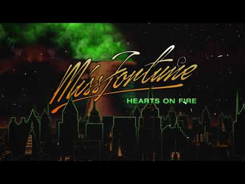 Miss Fortune - Hearts On Fire (Official Audio)
