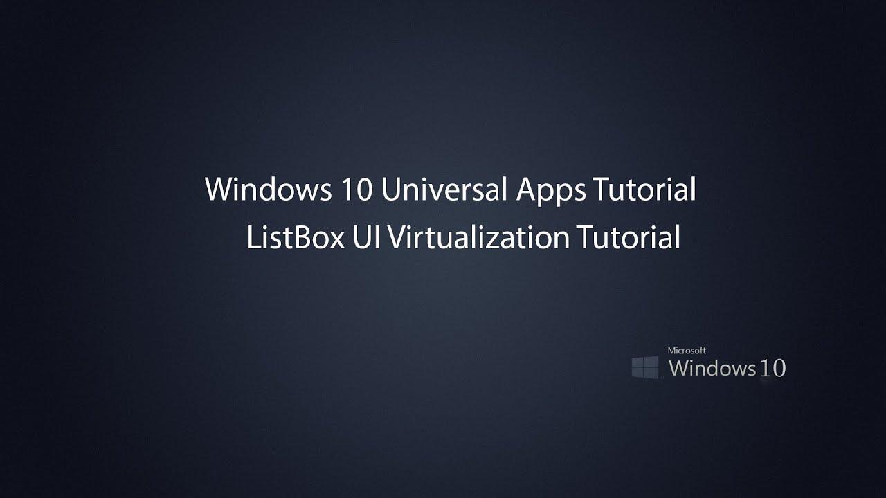 Windows 10 Universal Apps - ListBox UI Virtualization
