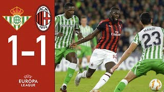 Highlights Real Betis 1-1 AC Milan - Matchday 4 Europa League Group F 2018/19