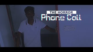 Phone Call | The Horror | A Short | Motion Poster- [#]With |TRAILER Release Date Announcement | 2018