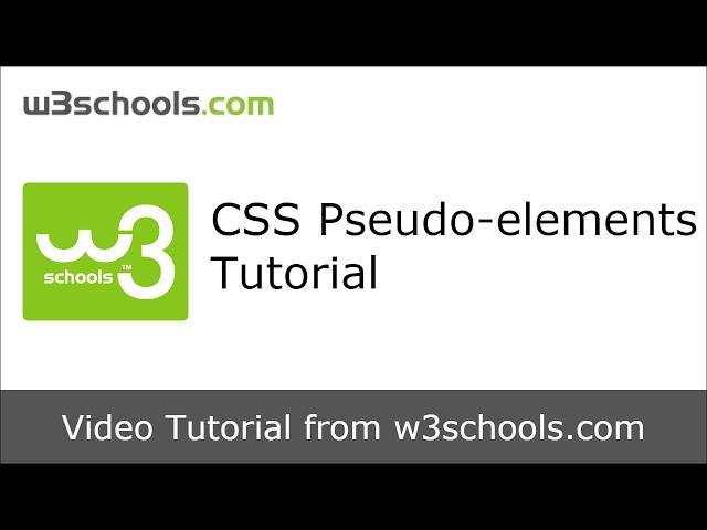 W3Schools CSS Pseudo-elements Tutorial