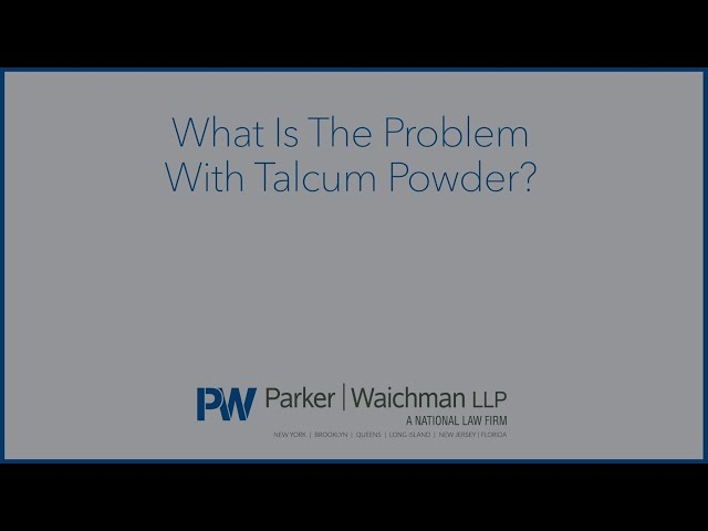 What Is The Problem With Talcum Powder?