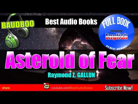 Asteroid of Fear - Raymond Z. GALLUN - [ Free Audio Books - Public Domain ]