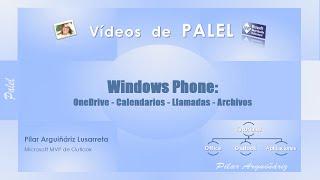 windows phone onedrive calendarios llamadas y archivos