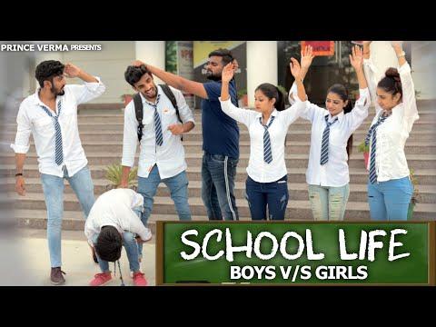 SCHOOL LIFE  | BOYS VS GIRLS | Prince Verma