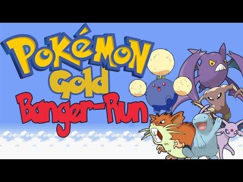 Let's Rush Pokémon Goldene Edition! ~ Banger-Run!