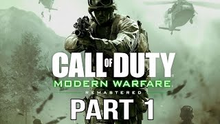 Call of Duty Modern Warfare Remastered - Gameplay Part 1 (COD4 Walkthrough)