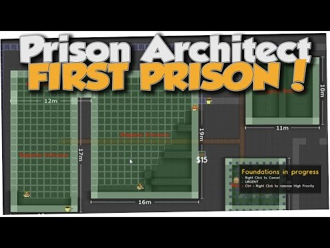 Prison Architect - MAKING AN ESCAPE PROOF PRISON (Gameplay Part 1)