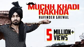 Muchh Khadi Rakhda | Ravinder Grewal | DJ Flow | Latest Punjabi Songs 2015 | New Full Song
