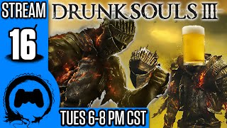 Dark Souls 3: DRUNK SOULS III Part 16 FINALE - TFS Gaming