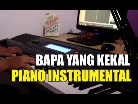 Piano Cover Bapa yang Kekal / Kasih yang Sempurna - Instrumental piano dan lirik