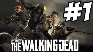 Overkill S The Walking Dead Gameplay Campaign Horde Mode Anderson Camp Central George Town