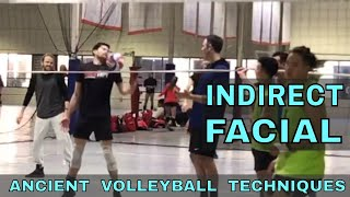 INDIRECT FACIAL - Ancient Volleyball Techniques #22 (Volleyball Bloopers)