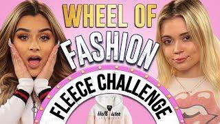 FLEECE CHALLENGE?! Wheel of Fashion w/ Aidette Cancino & Neriah Fisher