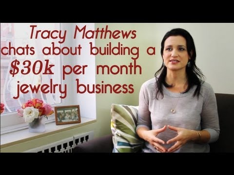 Tracy Matthews on building a $30k per month jewelry business