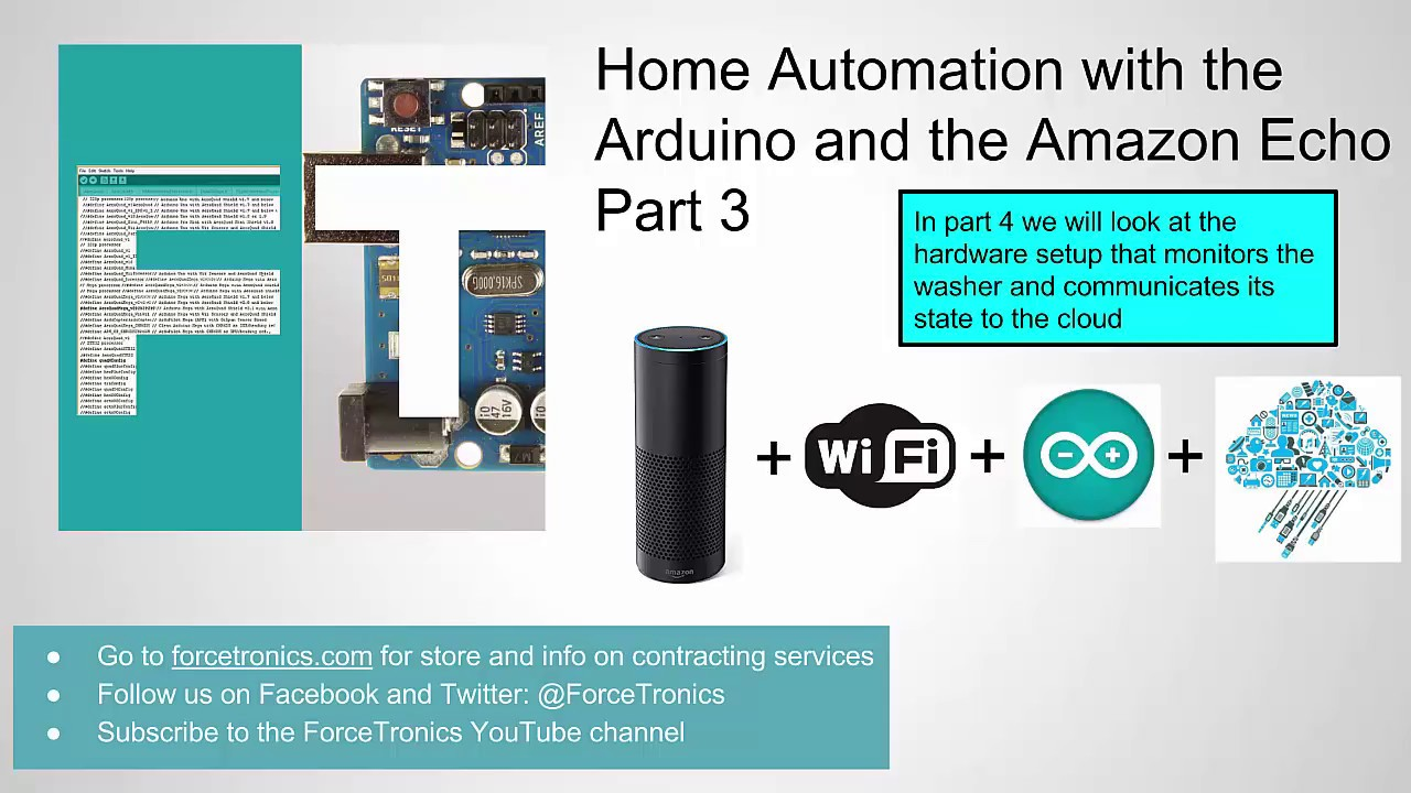 Home Automation with the Arduino and the Amazon Echo Part 3 - YouTube